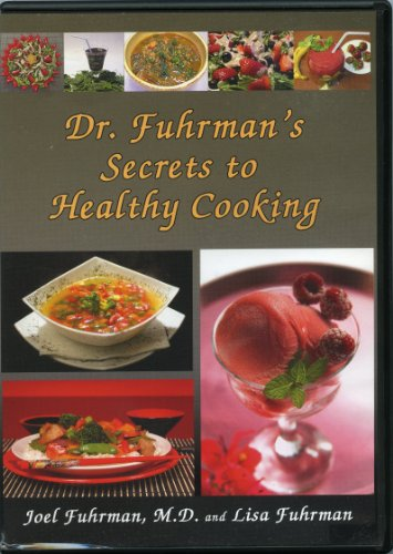 9780974463377: Dr. Fuhrman's Secrets to Healthy Cooking