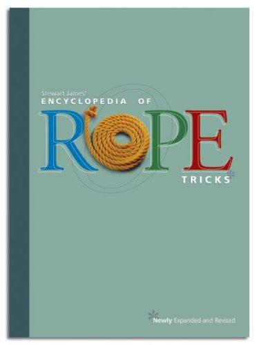 The Encyclopedia of Rope Tricks: Gabe Fajuri (Editor)