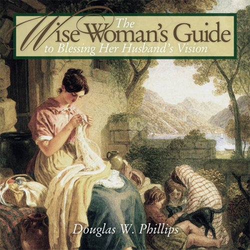 9780974468914: The Wise Woman's Guide to Blessing Her Husband's Vision (CD) (Vision of Victory for Marriage)