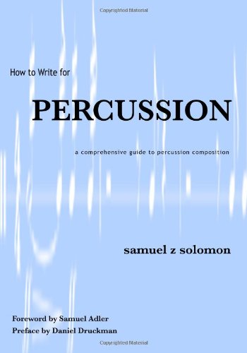 9780974472102: How to Write for PERCUSSION