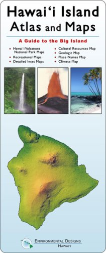 Hawaii Island Atlas and Maps: A Guide to the Big Island: Siemers, Robert