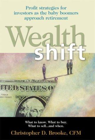 9780974472706: Wealth Shift