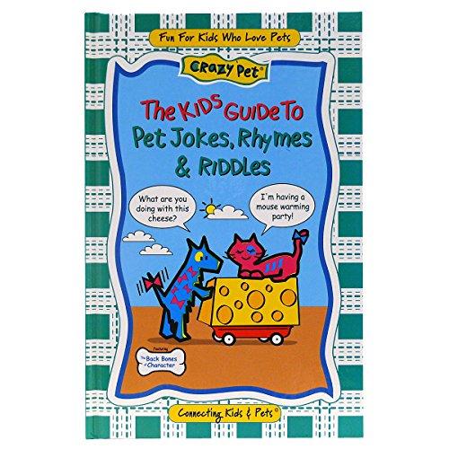 The Kids Guide to Pet Jokes, Rhymes & Riddles: Barbara Denzer