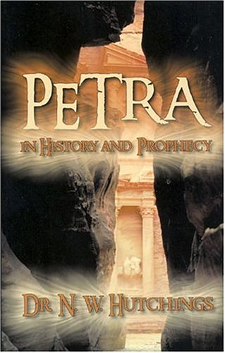 9780974476407: Petra in History and Prophecy