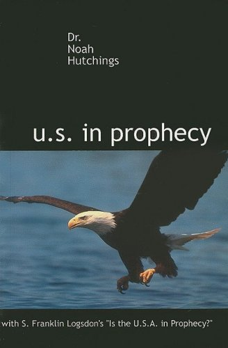 9780974476490: The U.S. in Prophecy