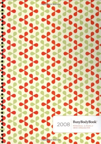 9780974476865: Busybodybook 2008: Personal & Family Grid Organizer