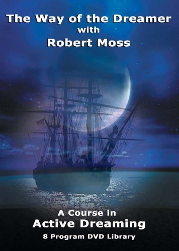 9780974478432: The Way of the Dreamer with Robert Moss
