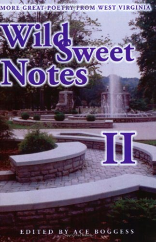 Wild Sweet Notes II: More Great Poetry from West Virginia: Publishers Place