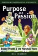 Purpose and Passion (Signed By Coach Pruett)