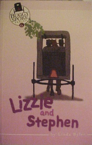 9780974481357: Lizzie and Stephen (Buggy Spoke Series, Volume 6)
