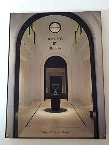 Houston by Design: Spencer, Rex
