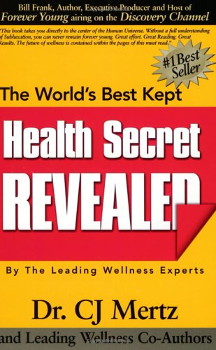 9780974485706: The World's Best Kept Health Secret Revealed