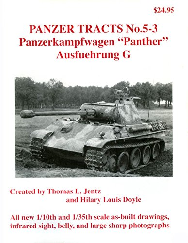 9780974486277: Panzerkampfwagen Panther - Ausf.G (Panzer Tracts, # 5-3.)