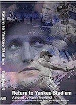Return to Yankee Stadium: A Tribute to: Kenn Neyland