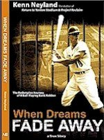 9780974490427: When Dreams Fade Away : The Redemptive Journey of a Ballplaying Bank Robber