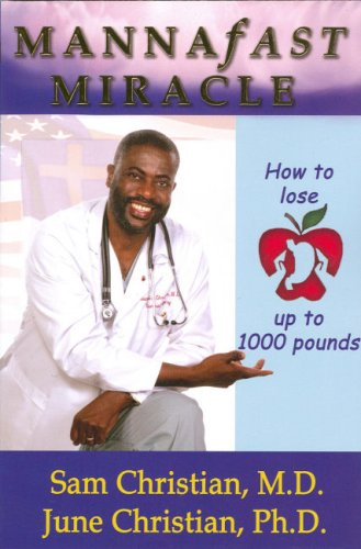 9780974492506: Mannafast Miracle: How to Lose up to 1000 Pounds
