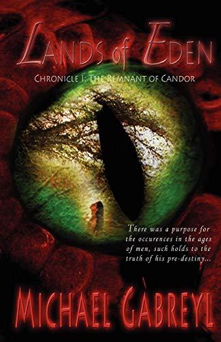 Lands of Eden: Scrolls, M. Gabreyl, Michael Gabreyl, Gabreyl