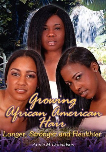 9780974493596: Growing African American Hair Longer, Stronger and Healthier