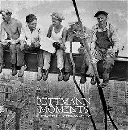 9780974501253: Title: Bettmann Moments Celebrating the Bettmann Archive