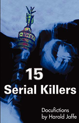 9780974503103: 15 Serial Killers: Docufictions