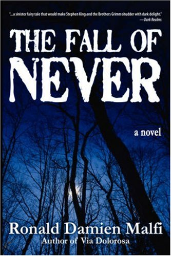 9780974503172: The Fall of Never