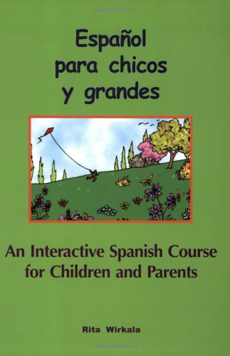 An Interactive Spanish Course for Children and
