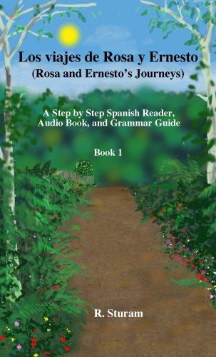 9780974503264: Los viajes de Rosa y Ernesto, Book 1. Spanish Reader and Audio Book