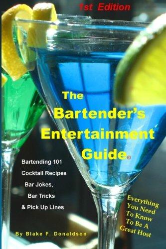 9780974505947: The Bartender's Entertainment Guide: Bartending, Drink Recipes, Bar Jokes, Tricks & Pick Up Lines