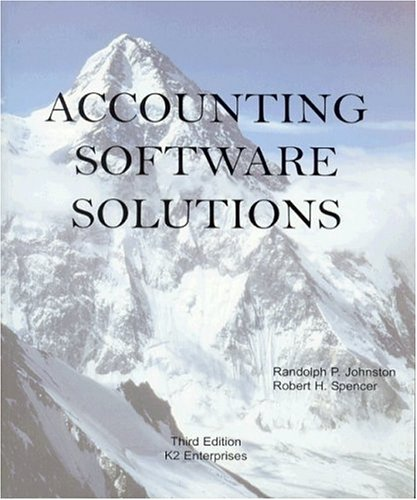 Accounting Software Solutions: Johnston, Randolph P.,