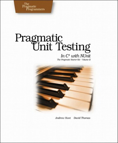 9780974514024: Pragmatic Unit Testing in C# with Nunit (Pragmatic Programmers)