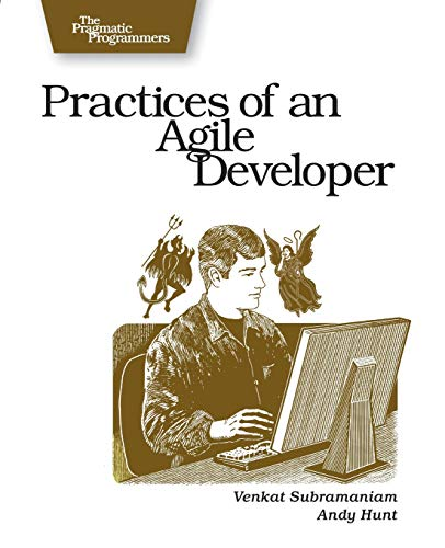 9780974514086: Practices of an Agile Developer: Working in the Real World (Pragmatic Programmers)