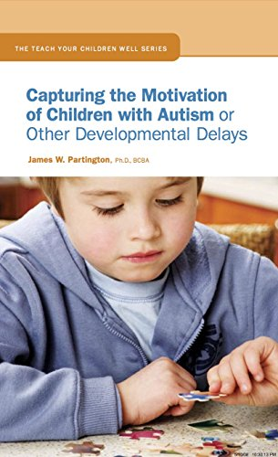 9780974515168: Capturing the Motivation of Children with Autism or Other Developmental Delays