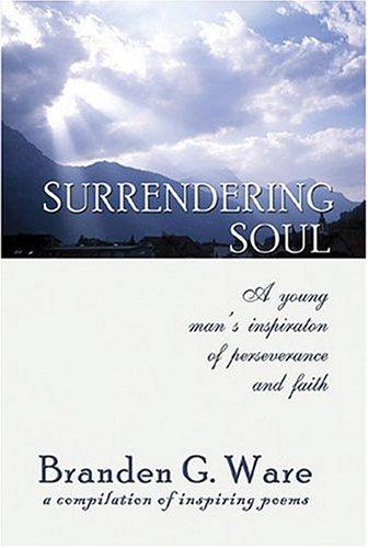 Surrendering Soul: Ware, Branden G