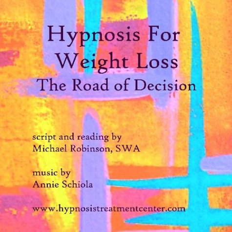 9780974523019: Hypnosis For Weight Loss The Road of Decision