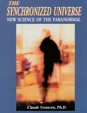 9780974526102: Synchronized Universe : New Science of the Paranormal