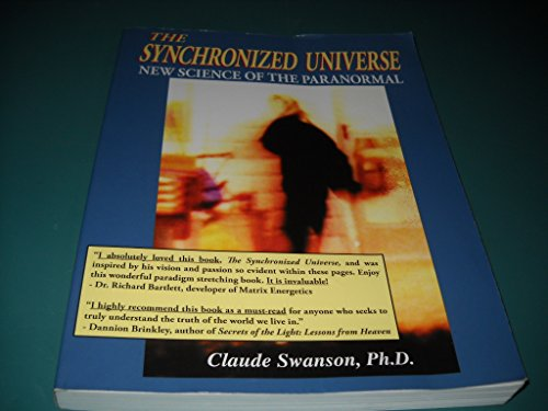 9780974526126: The Synchronized Universe: New Science of the Paranormal