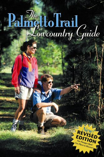 The Palmetto Trail Lowcountry Guide (Lowcountry Guides): Yon Lambert