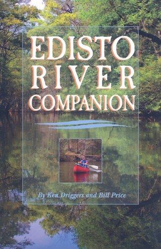 Edisto River Companion: Ken C. Driggers