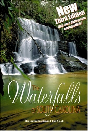 The Waterfalls of South Carolina (0974528498) by Ben Brooks; Tim Cook