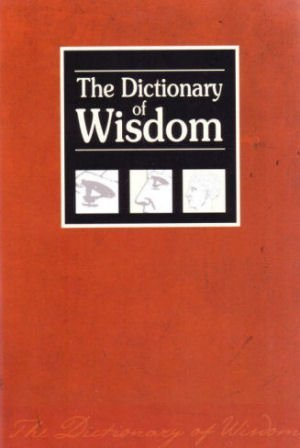 9780974529240: The Dictionary of Wisdom