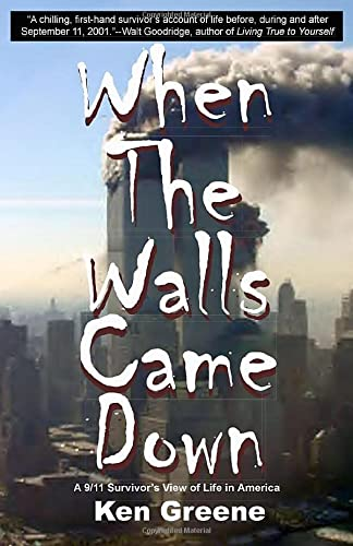 When the Walls Came Down: Greene, Ken