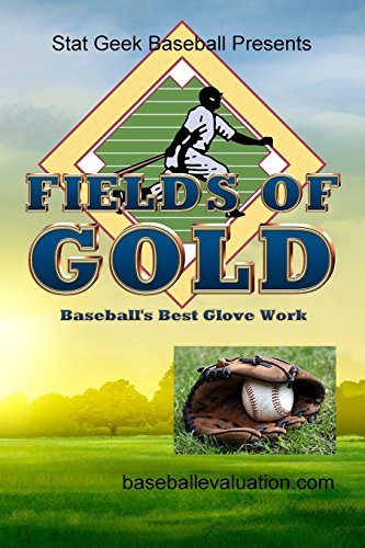 9780974533896: Fields of Gold, Baseball's Best Glove Work