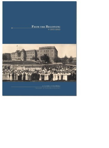 9780974541082: From the Beginning : A Century of Excellence at the University of Nebraska at Kearney