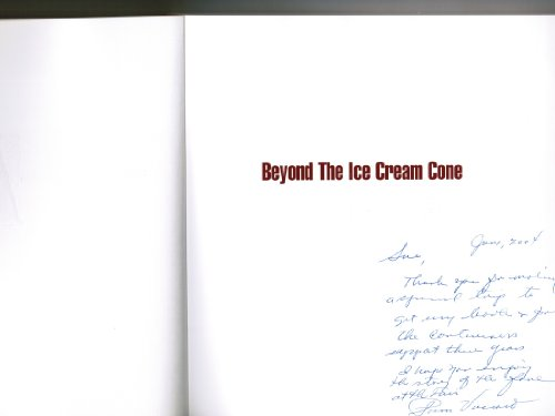 9780974544403: Beyond The Ice Cream Cone: The Whole Scoop On Food At The 1904 World's Fair