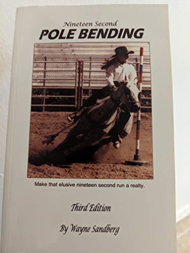 9780974544908: Nineteen Second Pole Bending
