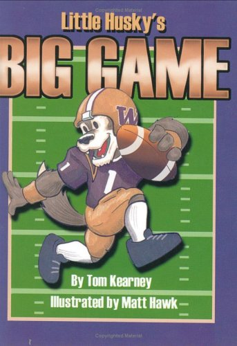 Little Husky's Big Game: Kearney, Tom