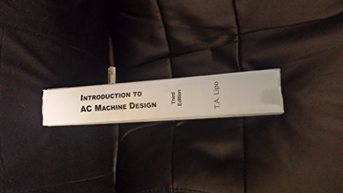 Introduction to AC Machine Design: Lipo, Thomas A.