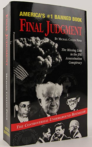 9780974548401: Final Judgment: The Missing Link in the JFK Assassination Conspiracy