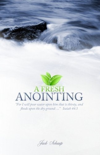 9780974549965: A Fresh Anointing