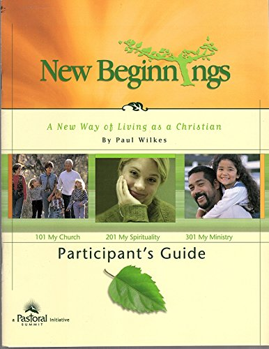 9780974552187: New Beginnings A New Way of Living as a Christian Participant's Guide